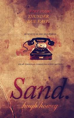 Sand Part 4 by Hugh Howey