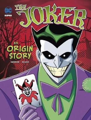 The Joker: An Origin Story: An Origin Story book