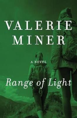Range of Light by Valerie Miner