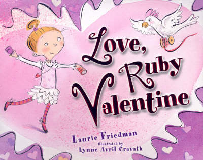 Love, Ruby Valentine by Laurie Friedman