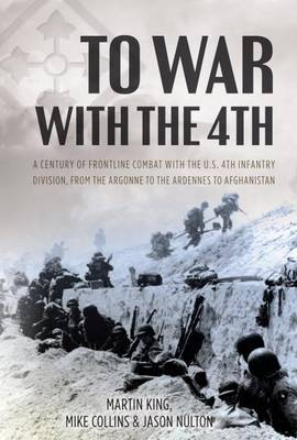 To War with the 4th by Martin King