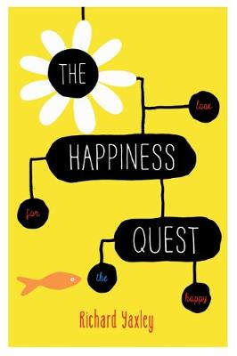 Happiness Quest by Richard Yaxley