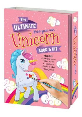 The Ultimate Paint a Unicorn Book and Kit by