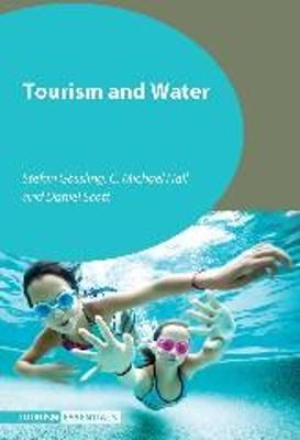Tourism and Water by Stefan Gossling