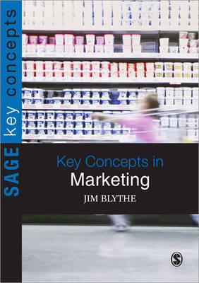 Key Concepts in Marketing by Jim Blythe