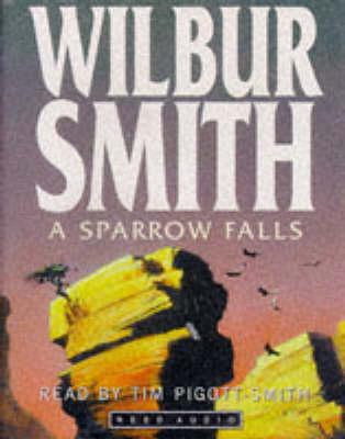 A Sparrow Falls By Wilbur Smith 9781785766732 Boomerang Books