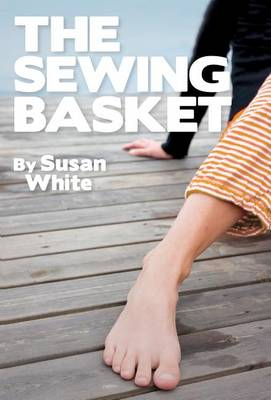 Sewing Basket by Professor Susan White