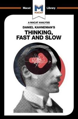 Daniel Kahneman's Thinking, Fast and Slow by Jacqueline Allan