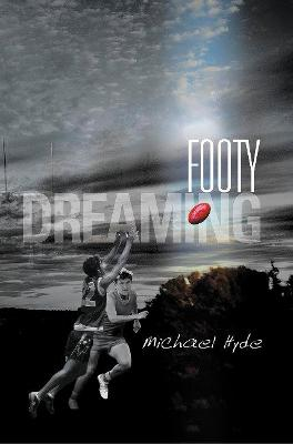 Footy Dreaming book