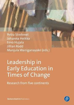 Leadership in Early Education in Times of Change - Research from five continents book