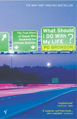 What Should I Do With My Life? by Po Bronson