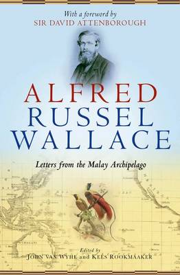 Alfred Russel Wallace by Sir David Attenborough