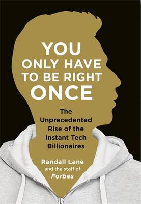 You Only Have To Be Right Once book