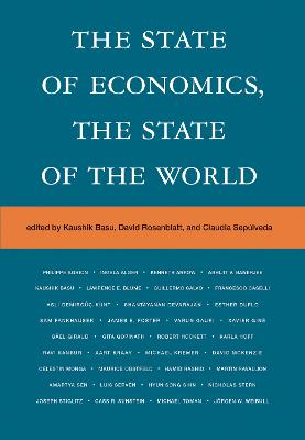 The State of Economics, the State of the World by Kaushik Basu