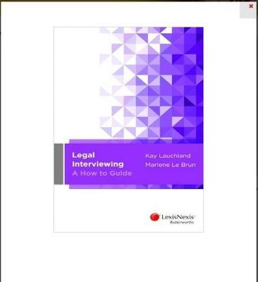 Legal Interviewing - A How to Guide by Lauchland & Le Brun