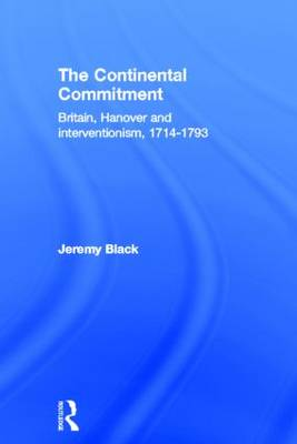 The Continental Commitment by Professor Jeremy Black