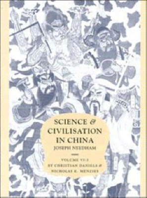 Science and Civilisation in China: Volume 6, Biology and Biological Technology, Part 3, Agro-Industries and Forestry by Joseph Needham