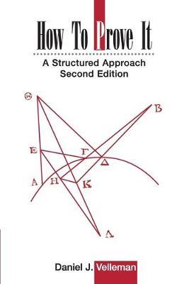 How to Prove It by Daniel J. Velleman