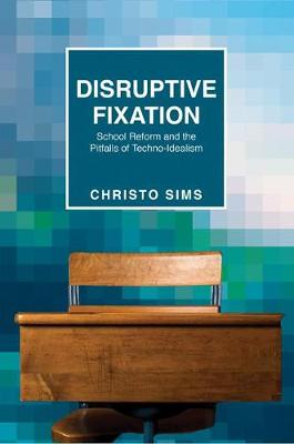 Disruptive Fixation by Christo Sims