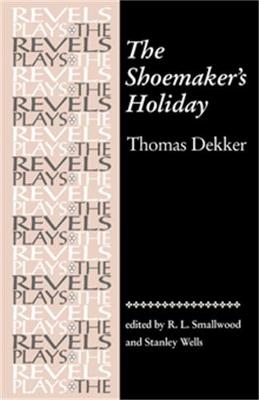 Shoemaker'S Holiday by Robert Smallwood