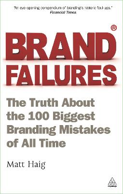 Brand Failures by Matt Haig