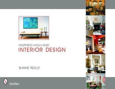 Inspired High-End Interior Design by Shane Reilly