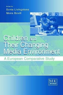 Children and Their Changing Media Environment by Sonia Livingstone