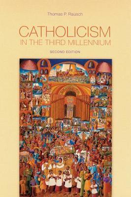 Catholicism in the Third Millennium book