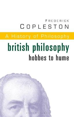 History of Philosophy British Philosophy: Hobbes to Hume Vol 5 by Frederick C. Copleston