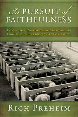 In Pursuit of Faithfulness by Rich Preheim