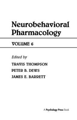 Advances in Behavioral Pharmacology by Travis Thompson