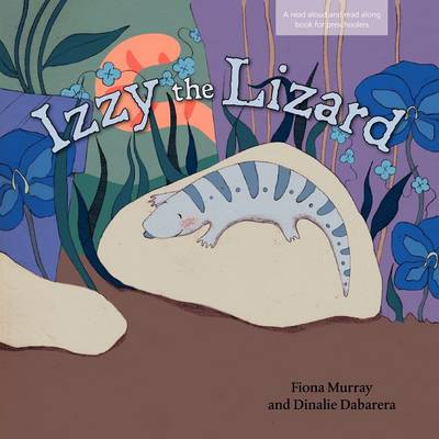Izzy the Lizard by Fiona Murray