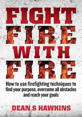 Fight Fire with Fire book