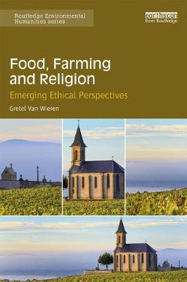 Food, Farming and Religion book