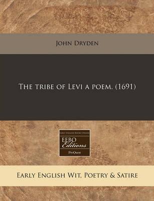 The Tribe of Levi a Poem. (1691) by John Dryden