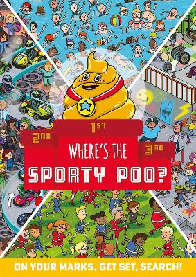 Where's the Sporty Poo?: On your marks, get set, search! book