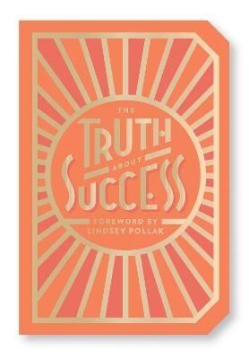 The Truth About Success by Abrams Noterie