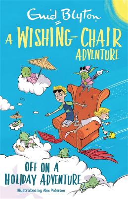 A Wishing-Chair Adventure: Off on a Holiday Adventure: Colour Short Stories book