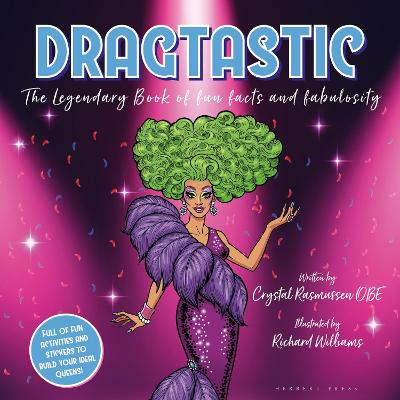Dragtastic: The legendary book of fun, facts and fabulosity by Richard Williams