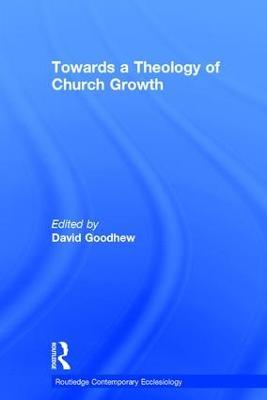 Towards a Theology of Church Growth book