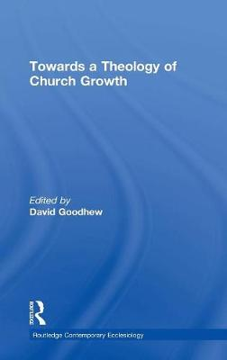 Towards a Theology of Church Growth book