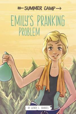 Emily's Pranking Problem by ,Wendy,L Brandes