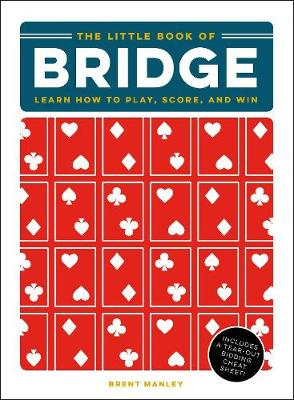 The Little Book of Bridge by Brent Manley