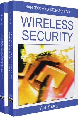Handbook of Research on Wireless Security by Jun Zheng