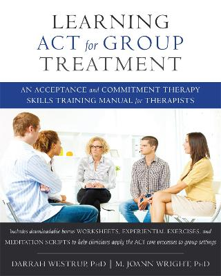 Learning ACT for Group Treatment by Darrah Westrup