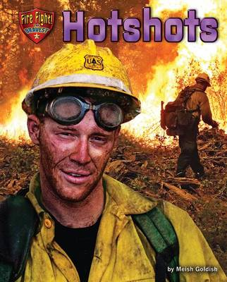 Hotshots by Meish Goldish