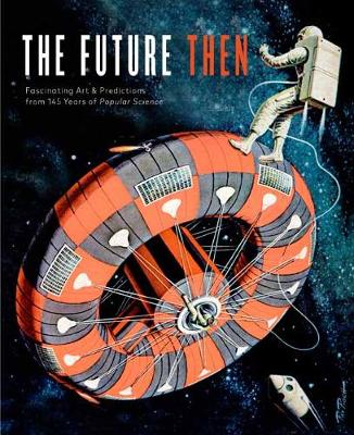 Future Then by Editors Of Popular Science