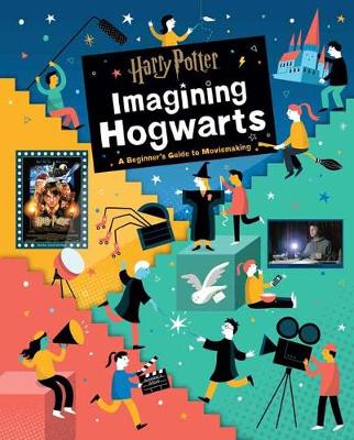 Harry Potter: Imagining Hogwarts book