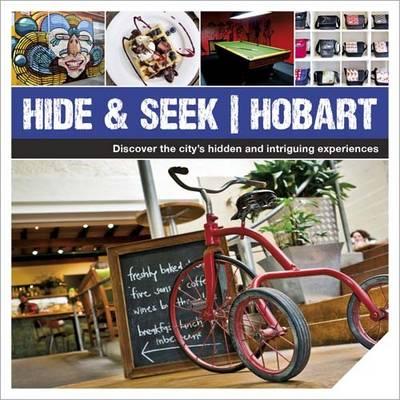 Hide & Seek Hobart by Explore Australia