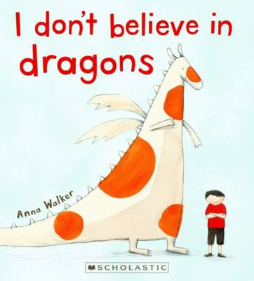 I Don't Believe In Dragons book